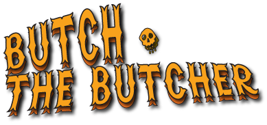 Butch the Butcher