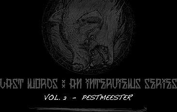 LATS WORDS : An interviews series. Vol.2 - Pestmeester